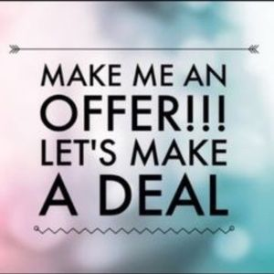 Other - Make me a Reasonable offer and lets make a deal